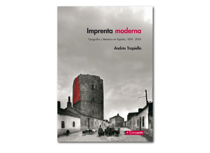 Imprenta moderna. Tipografía y literatura en España
