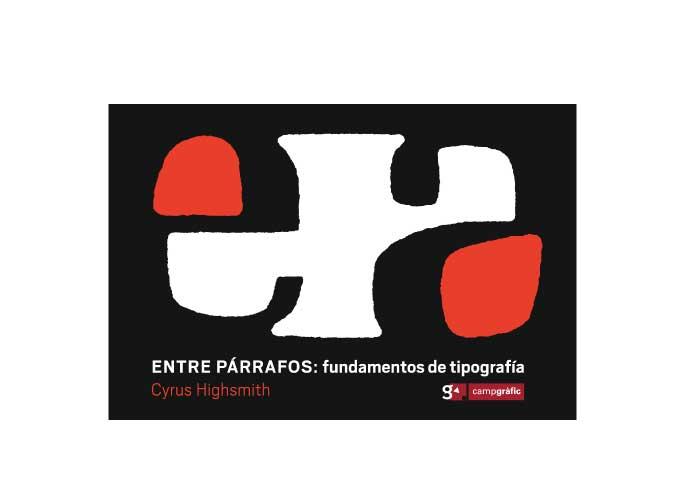 ENTRE PÁRRAFOS: fundamentos de tipografía