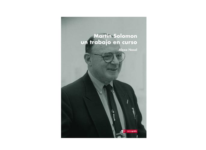 Martin Solomon. Un trabajo en curso